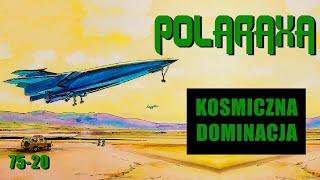 Polaraxa 75-20: Kosmiczna dominacja