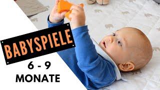 BABYSPIELE und ANREGUNGEN für 6-9 Monate alte Babys | BESCHÄFTIGUNGSIDEEN für BABYS  6-9 M.alt