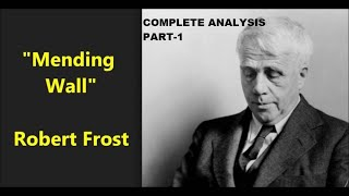 Mending Wall by Robert Frost Complete Analysis.