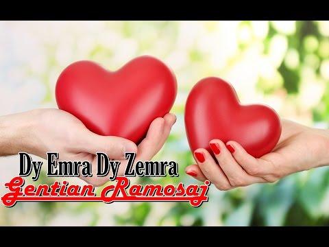 Gentian Ramosaj - Dy Emra Dy Zemra