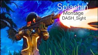 Splashin Montage | Sight