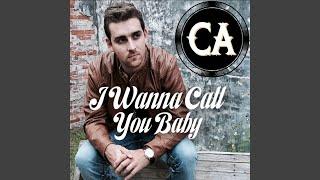 I Wanna Call You Baby