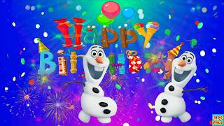 Original Happy Birthday Song ♫♫♫ Birthday Song For Kids with Olaf