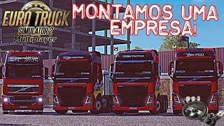 Euro Truck Simulator 2 - MONTAMOS UMA EMPRESA NO MULTIPLAYER - Logitech G27