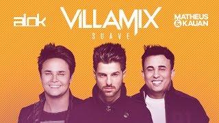 Alok Feat. Matheus & Kauan - Suave (VillaMix)