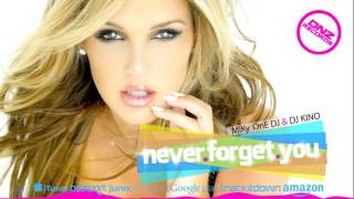 DNZ179 // MIKY ONE DJ & DJ KINO - NEVER FORGET YOU (Official Video DNZ RECORDS)