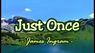 Just Once - James Ingram (KARAOKE VERSION) - YouTube