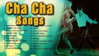 Cha Cha Song NonStop Playlist   Greatest Oldies Songs   Dancing Music