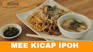 Mee Kicap Ipoh | Try Masak | ICookAsia