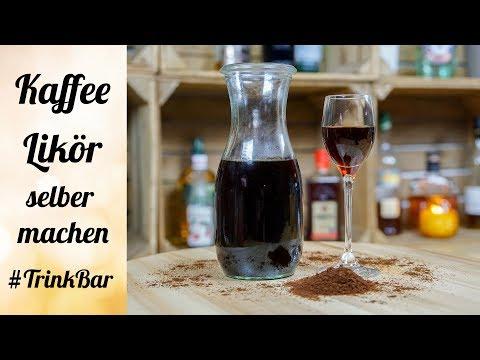 Kaffee Likör selber machen - Rezept - TrinkBar