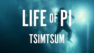 Life of Pi - Mychael Danna - Tsimtsum