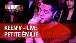 Keen'v   Petite Emilie   Live   C'Cauet Sur NRJ