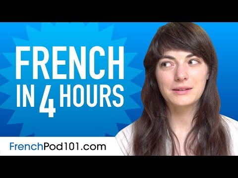 Learn French in 4 Hours - ALL the French Basics You Need