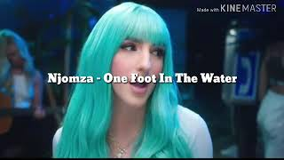 Njomza   One Foot In The Water (Lirik Dan Terjemahan Bahasa Indonesia)