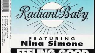 Radiant Baby Feat. Nina Simone   Feeling Good (New Dawn)