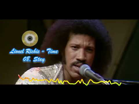 Stay - Lionel Richie