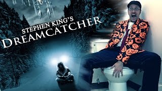 Dreamcatcher - Nostalgia Critic