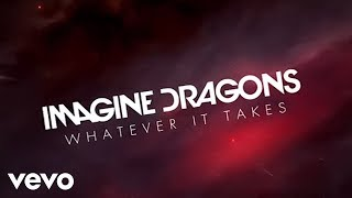 Imagine Dragons   Whatever It Takes (360 VersionLyric Vide​o)