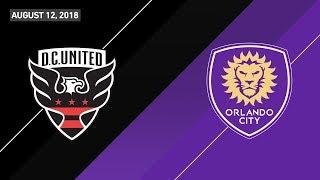 HIGHLIGHTS: D.C. United vs. Orlando City SC | August 12, 2018
