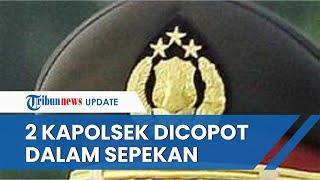 Institusi Polri Jadi Sorotan, 2 Kapolsek Dicopot dan Lainnya Dimutasi, Berikut Daftar Namanya