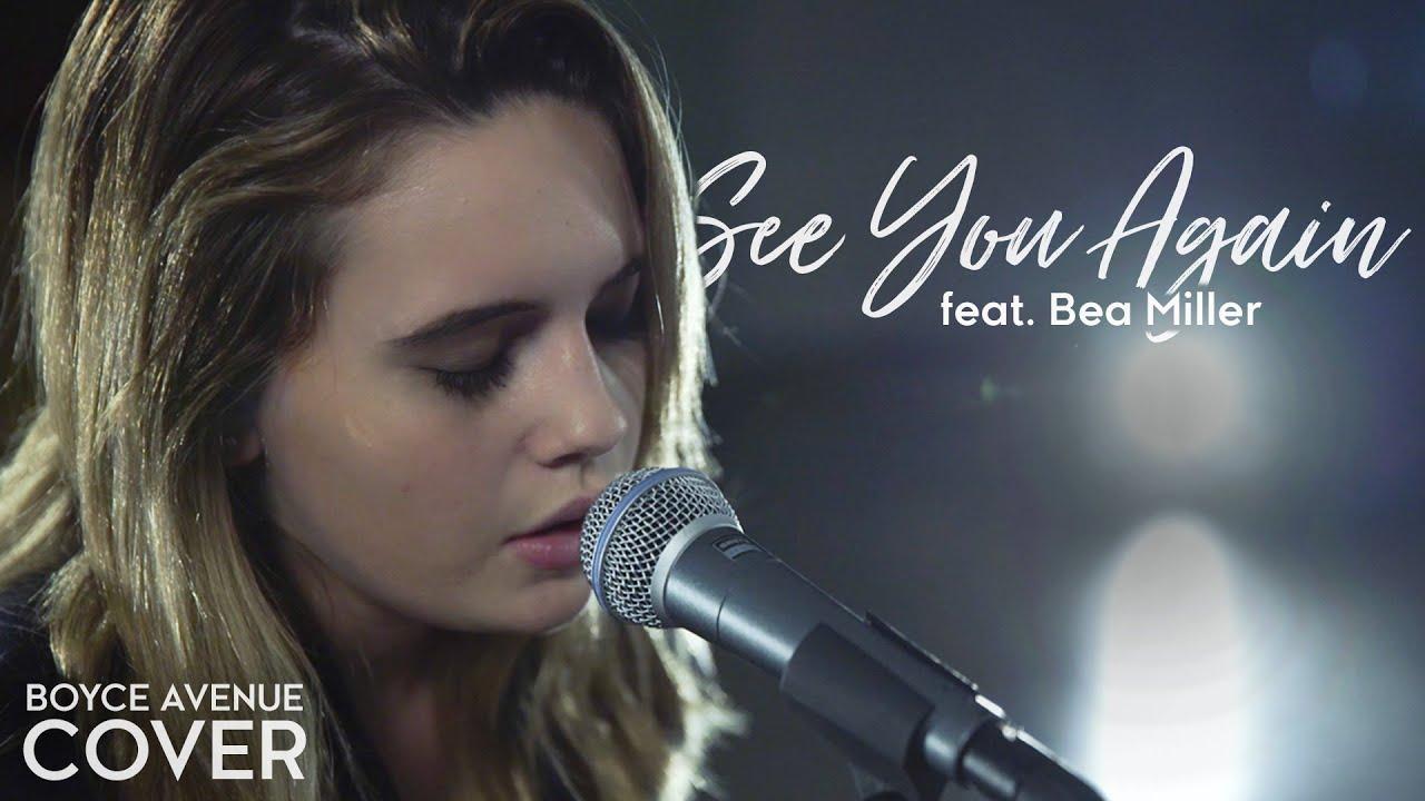 See You Again Lyrics - Wiz Khalifa feat. Charlie Puth | Boyce Avenue feat. Bea Miller | Lyricworld