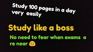 How to study 100 pages in a day
