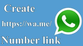 How To Create Whatsapp Number Link?    Generate Direct Click to Chat Invite Link!