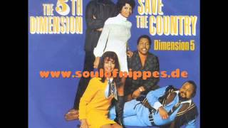 THE 5TH DIMENSION - Save the country (Northern Soul)