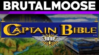 Captain Bible - brutalmoose