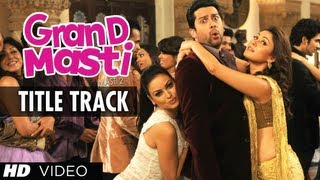 Title Song - Grand Masti