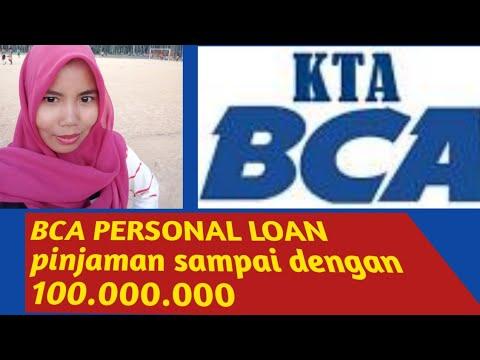 BCA persona loan KTA dengan pinjaman max 100.000.000 bunga ringan