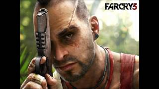 Far Cry 3 - Further (Featuring Vaas Insanity quotes)