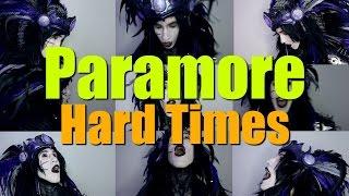 Paramore - Hard Times (Social Repose Acapella Cover)