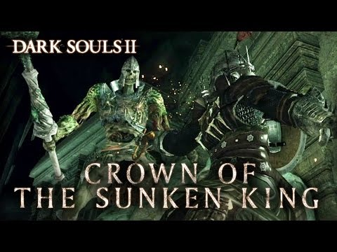Dark Souls II - PS3/X360/PC - Crown of the Sunken King (Trailer) thumbnail