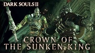 videó Dark Souls II: Crown of the Sunken King