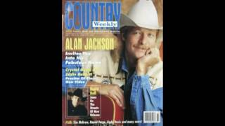 Alan Jackson  - (Who Says) You Can't Have It All.