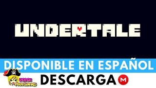 Descargar UNDERTALE [ESPAÑOL][PC]