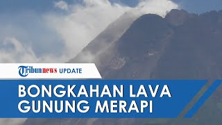 VIDEO Detik-detik Bongkahan Lava Gunung Merapi Berguguran, Saling Berkejaran di Lereng