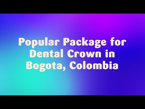 Popular-Package-for-Dental-Crown-in-Bogota-Colombia