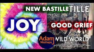 Good Joy [BASTILLE MASHUP]