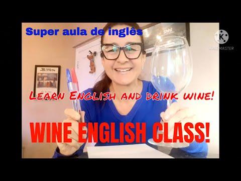 VINHO E AULA DE INGLS  Aprenda ingls de forma prtica e divertida   Wine English Class