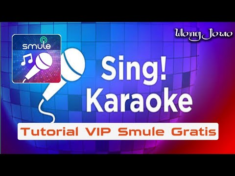 Tutorial VIP Smule Gratis Terbaru Mp3