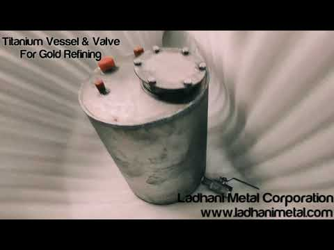 Titanium Tank ,Acid Proof Storage Tank For HCL And Nitric Acid ,Gold Refining Vessel