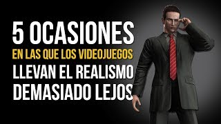 5 OCASIONES en las que los videojuegos llevan el realismo DEMASIADO LEJOS
