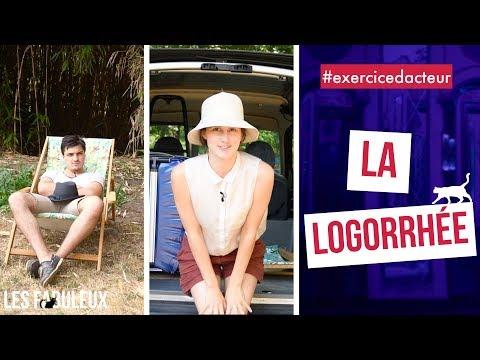 #EXERCICEDACTEUR / 2 : LA LOGORRHEE