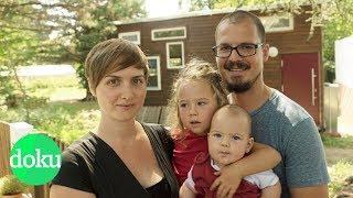 Die Konsum-Aussteiger: Mit Kindern im Mini-Haus   WDR Doku