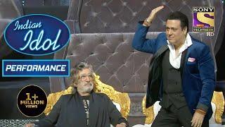 इस Performance ने किया Govinda को Dance करने पर मजबूर | Indian Idol Season 12