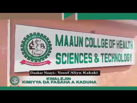 WAKAR MAAUN COLLEGE OF HEALTH SCIENCE &TECHNOLOGY KADUNA