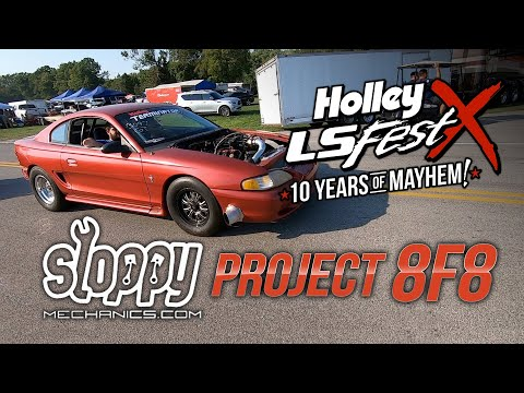 Terminator X Sloppy Mechanic Matt Happel's Project 8F8 - Holley LS Fest