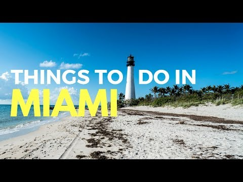 THINGS TO DO IN MIAMI – What to do in Miami and Miami Beach on a budget